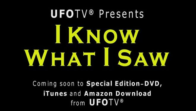 A UFO Film Review of I Know What I Saw